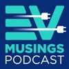 The EV Musings Podcast
