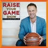 Raise Your Game Show with Alan Stein, Jr. artwork