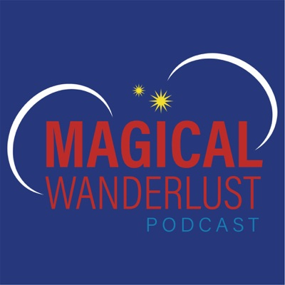 Magical Wanderlust Podcast