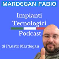 Impianti Tecnologici: tutto quello che c'è da sapere podcast