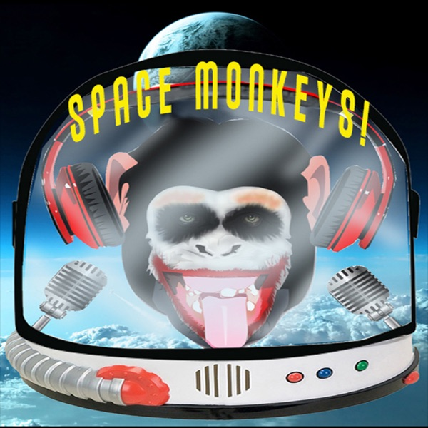 Space Monkeys Podcast