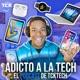 Adicto a la Tech Podcast