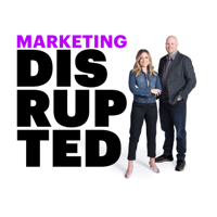 Marketing Disrupted podcast