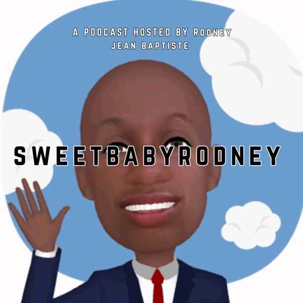 SweetBabyRodney Podcast