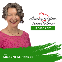 Journey To Your Soul's Home Podcast podcast