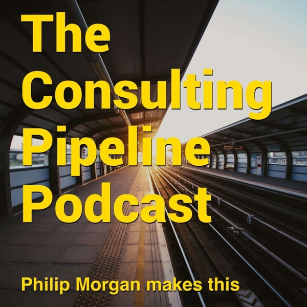 The Consulting Pipeline Podcast
