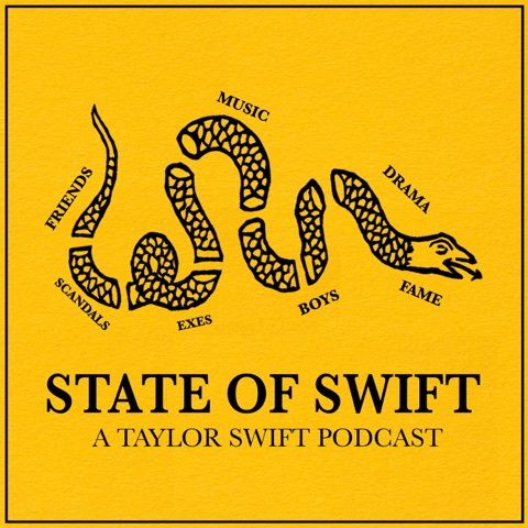 State of Swift: A Taylor Swift Podcast