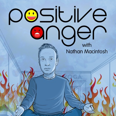 Positive Anger:Nathan Macintosh