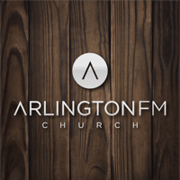 Sermons - ArlingtonFM Church podcast