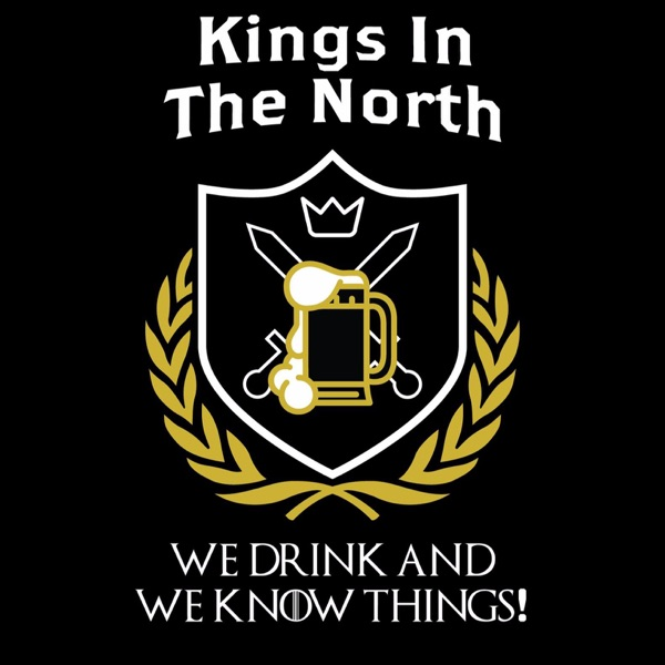 Kings In The North Podcast