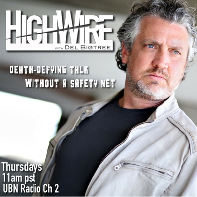 The Highwire with Del Bigtree:The Highwire with Del Bigtree