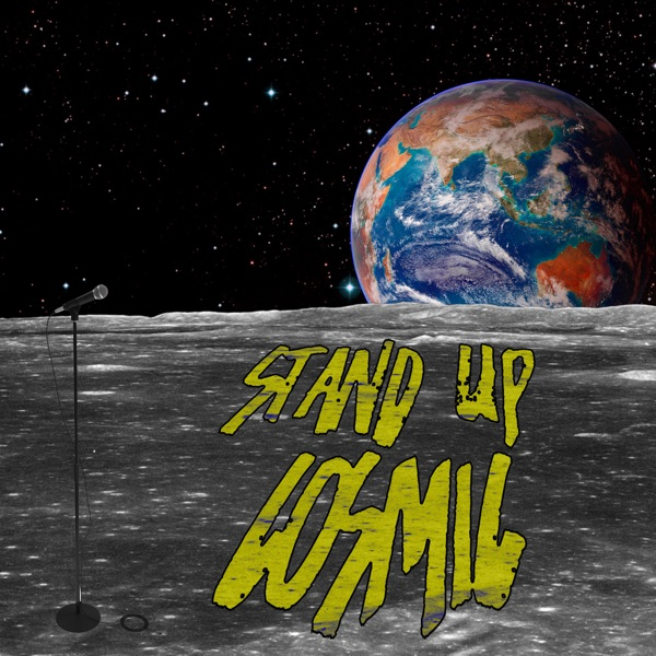 STAND UP COSMIC
