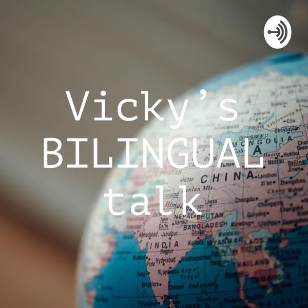 Vicky's BILINGUAL talk