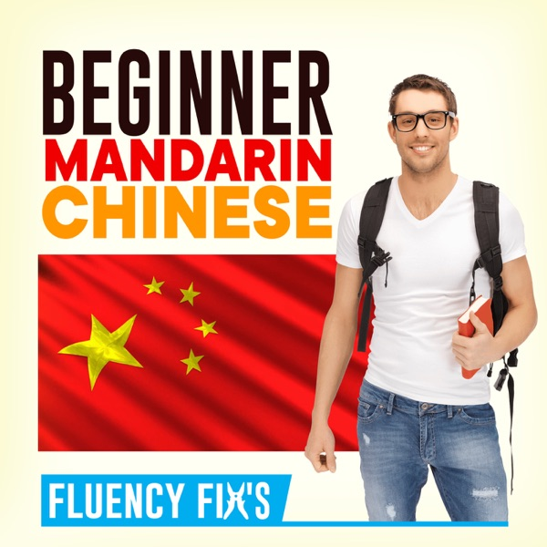 Fluency Fix's Beginner Mandarin Chinese