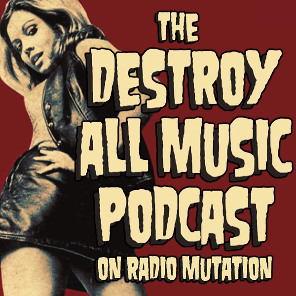 Destroy All Music – Radio Mutation