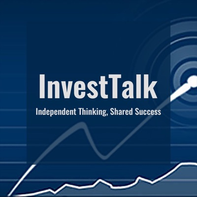 InvestTalk:Steve Peasley & Justin Klein | Wealth Manager and Investment Advisor | Host