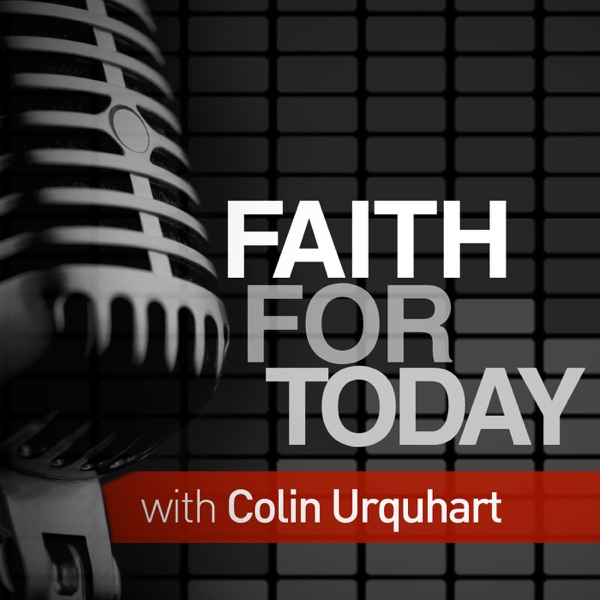 Faith for Today with Colin Urquhart