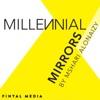 Millennial Mirrors artwork