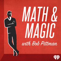 Math & Magic: Stories from the Frontiers of Marketing with Bob Pittman podcast