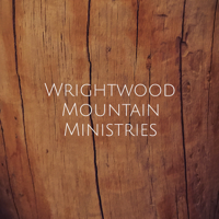 Wrightwood Mountain Ministries podcast