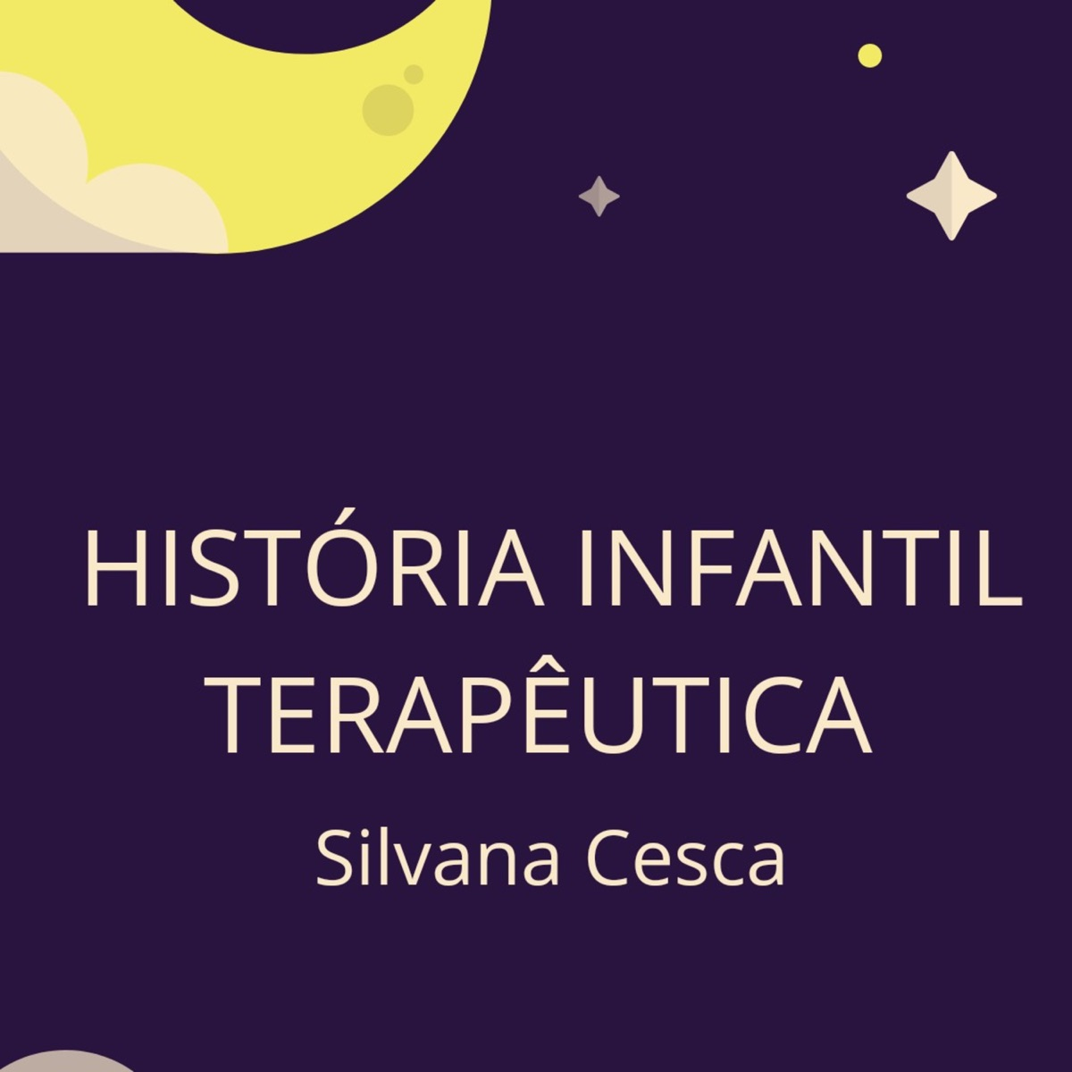 História Infantil Terapêutica- Silvana Cesca