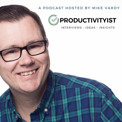Cover image of The Productivityist Podcast: A Time Management and Personal Productivity Talk Show