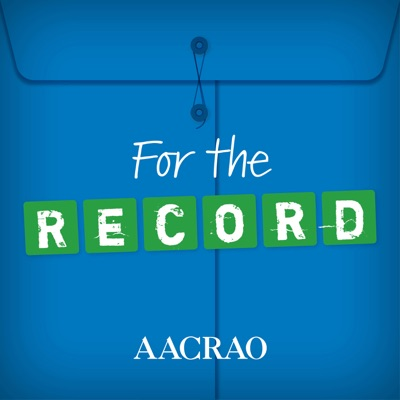 For the Record, An AACRAO Podcast