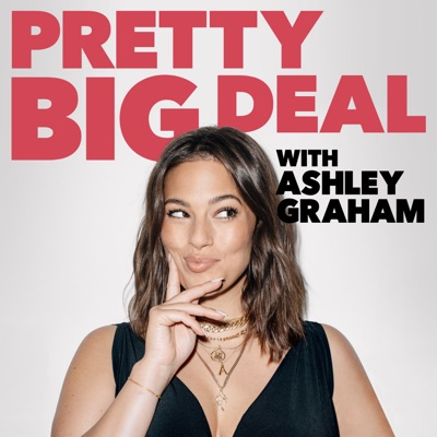Pretty Big Deal with Ashley Graham:Ashley Graham