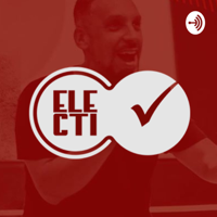 Electi podcast