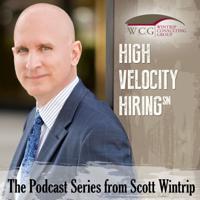 Scott Wintrip: High Velocity Hiring podcast