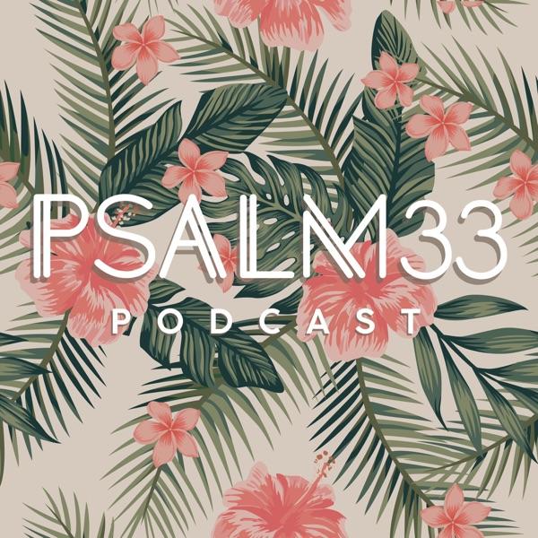 Psalm 33 Podcast
