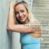 The power of now w/ nejedladel - Adéla Nejedlá