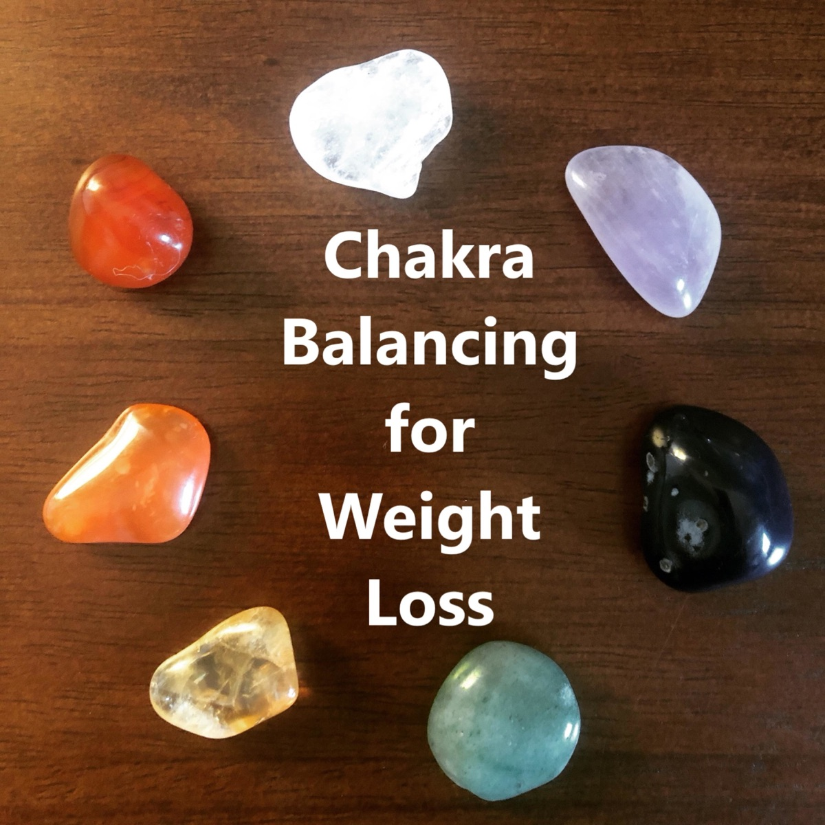 Chakra Balancing for Weight Loss