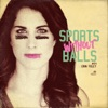 Sports Without Balls artwork