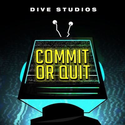 Commit Or Quit:DIVE Studios