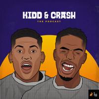 Kidd and Crash: The Podcast podcast
