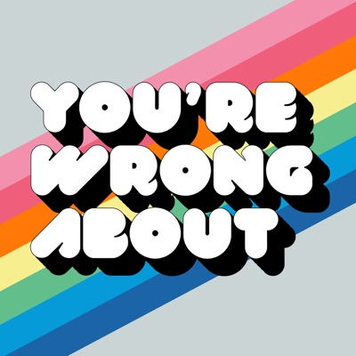 You're Wrong About:Michael Hobbes & Sarah Marshall