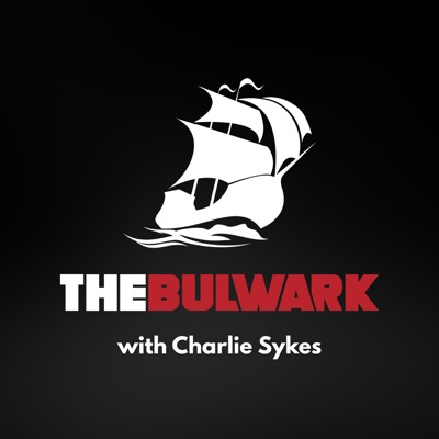 The Bulwark Podcast:The Bulwark