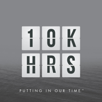 10,000 HOURS podcast