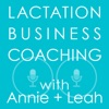 Lactation Business Coaching with Annie and Leah artwork