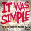 It Was Simple: The Betty Broderick Murders artwork