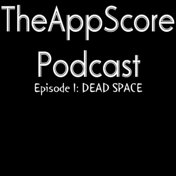 TheAppScore Podcast
