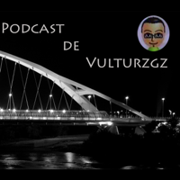 Podcast de vulturzgz podcast