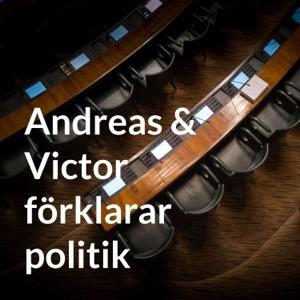 Andreas & Victor förklarar politik
