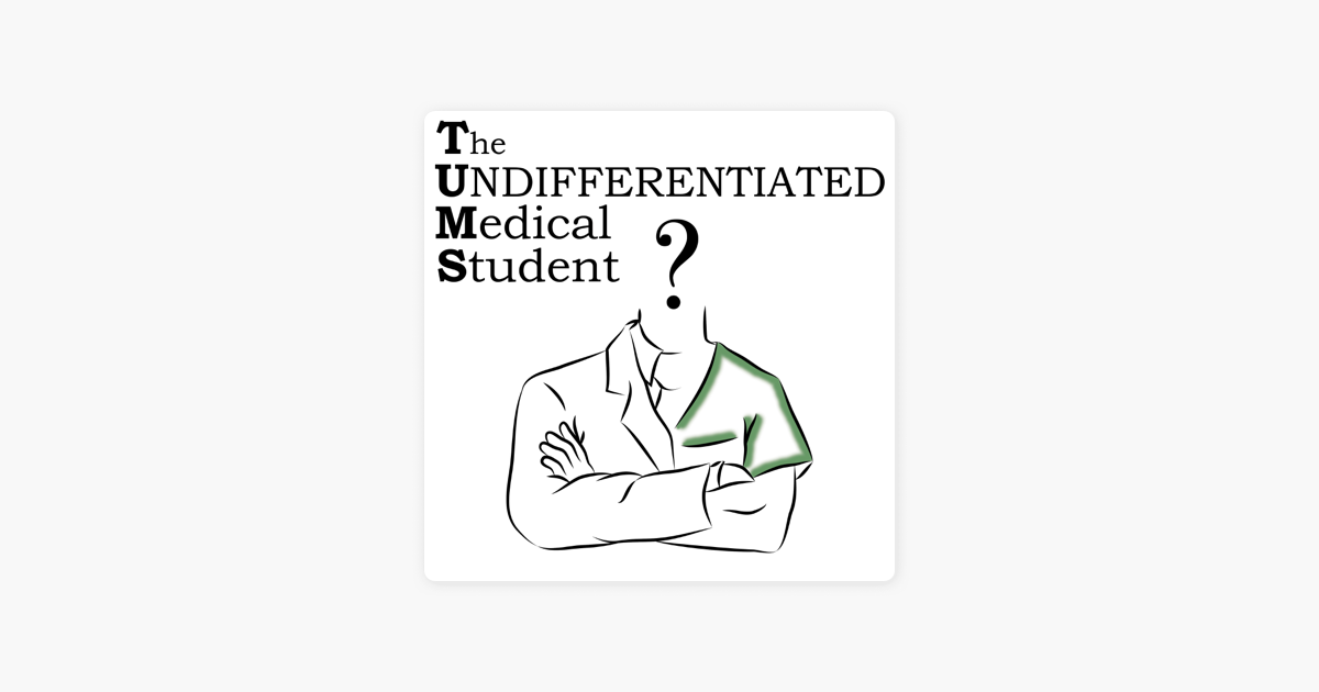 The Undifferentiated Medical Student on Apple Podcasts
