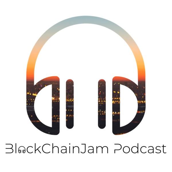 BlockChainJam Podcast - ブロックチェーンジャム ポッドキャスト