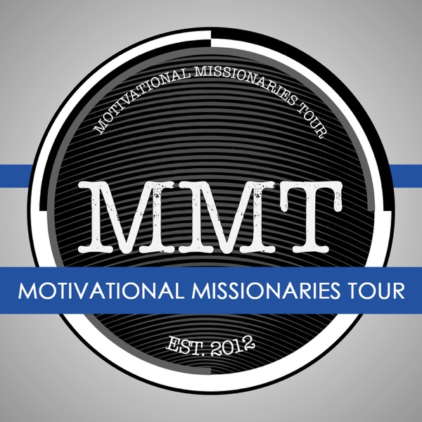 Motivational Missionaries Tour 2014 | Video Podcasts
