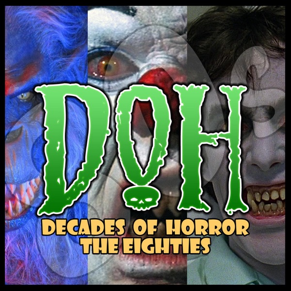 Decades of Horror 1980s