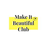 Make It Beautiful Club podcast