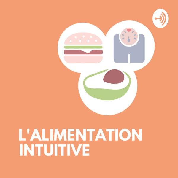 L'alimentation intuitive, faites la paix avec la nourriture